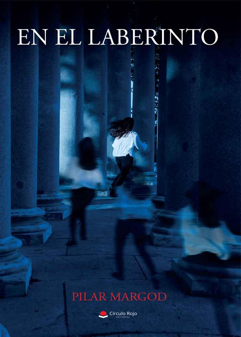 En el laberinto. De Pilar Margod. Reseña Literaria.